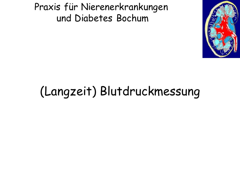 Praxis für Nierenerkrankungen und Diabetes Bochum (Langzeit) Blutdruckmessung