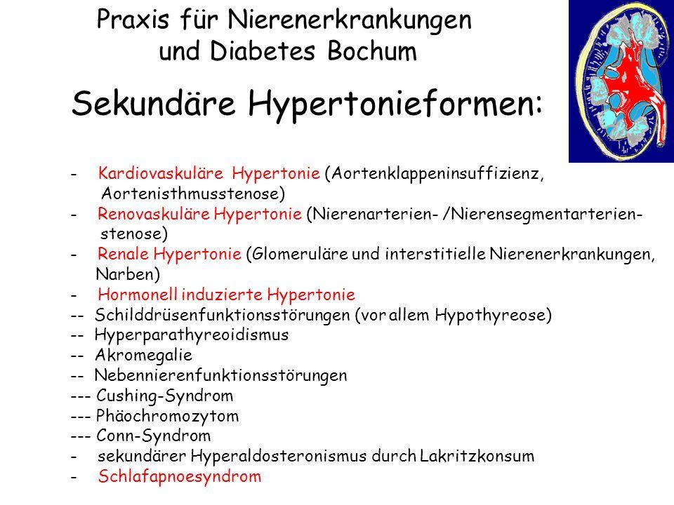 Praxis für Nierenerkrankungen und Diabetes Bochum Sekundäre Hypertonieformen: - Kardiovaskuläre Hypertonie (Aortenklappeninsuffizienz, Aortenisthmusst