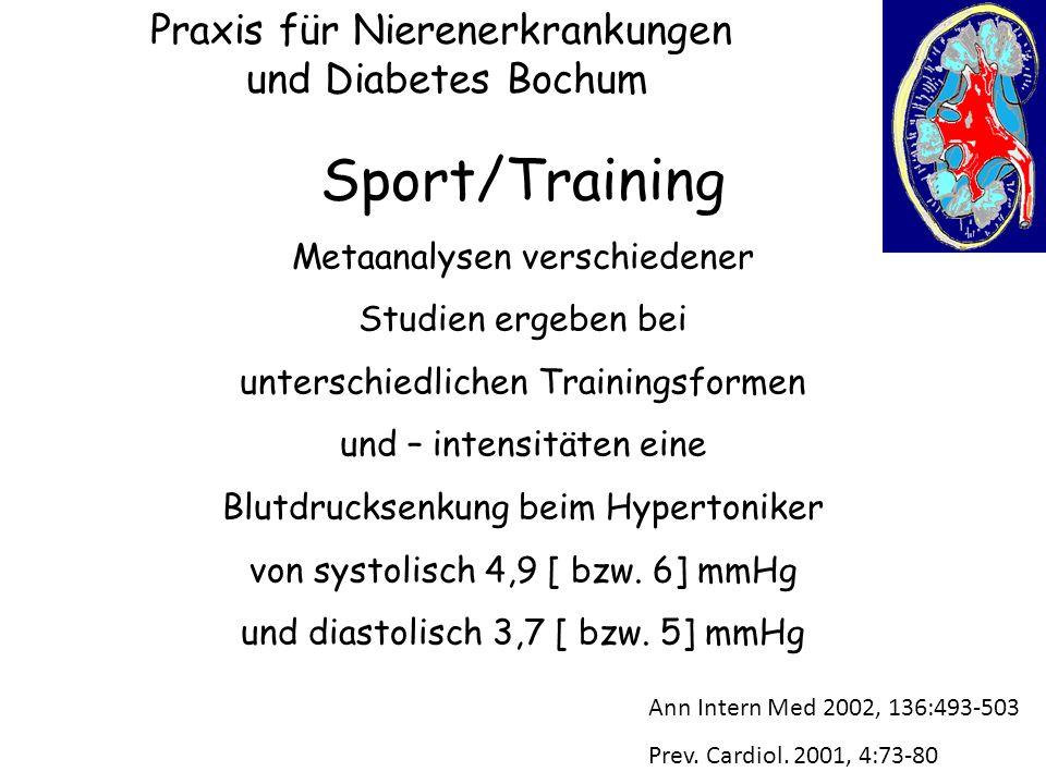 Praxis für Nierenerkrankungen und Diabetes Bochum Sport/Training Metaanalysen verschiedener Studien ergeben bei unterschiedlichen Trainingsformen und