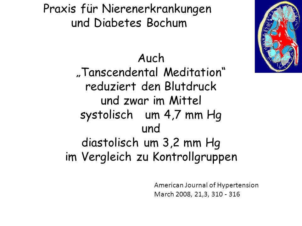 """Praxis für Nierenerkrankungen und Diabetes Bochum Auch """"Tanscendental Meditation"""" reduziert den Blutdruck und zwar im Mittel systolisch um 4,7 mm Hg u"""