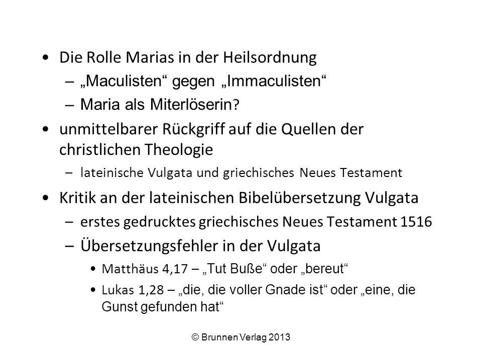 """Die Rolle Marias in der Heilsordnung –""""Maculisten"""" gegen """"Immaculisten"""" –Maria als Miterlöserin ? unmittelbarer Rückgriff auf die Quellen der christli"""