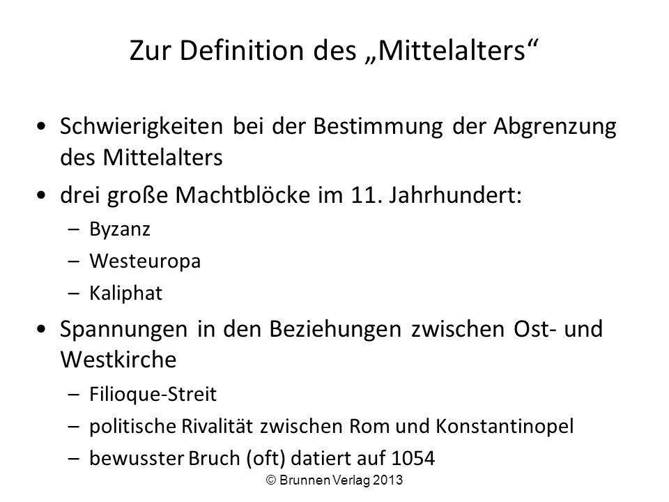 """Zur Definition des """"Mittelalters"""" Schwierigkeiten bei der Bestimmung der Abgrenzung des Mittelalters drei große Machtblöcke im 11. Jahrhundert: –Byzan"""