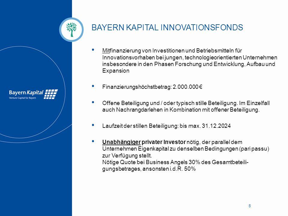 BAYERN KAPITAL INNOVATIONSFONDS EFRE 9 Finanzierungszweck, Finanzierungshöchstbetrag sowie mögliche Beteiligungsarten und Investitionsmodell analog dem Bayern Kapital Innovationsfonds Spezielle Zielgruppe: Junge bayerische technologieorientierte Unternehmen insbesondere mit Sitz/Betriebsstätte in EFRE-Schwerpunktgebieten Kombination mit Invest - Zuschuss für Wagniskapital Beteiligungsbetrag BKI (max) = Beteiligungsbetrag BA x 0,8 x 1,0*- Zuschuss * max 2,33