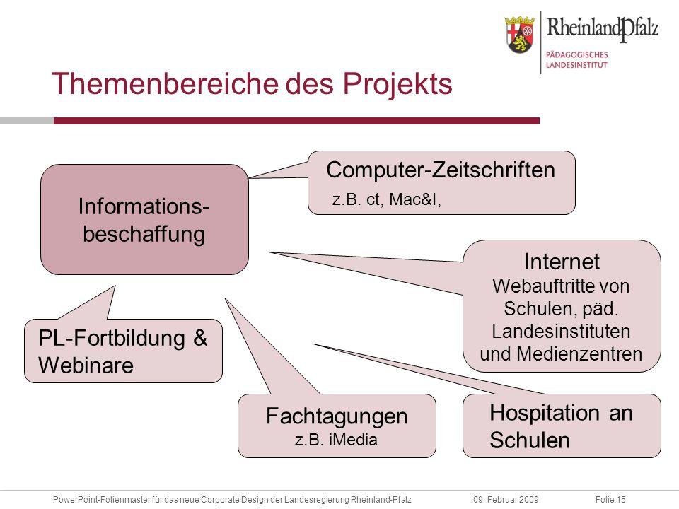 Folie 15PowerPoint-Folienmaster für das neue Corporate Design der Landesregierung Rheinland-Pfalz09.