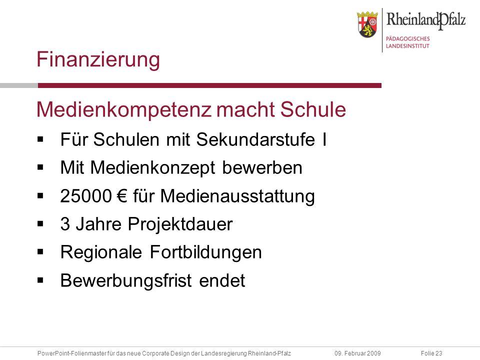 Folie 23PowerPoint-Folienmaster für das neue Corporate Design der Landesregierung Rheinland-Pfalz09.