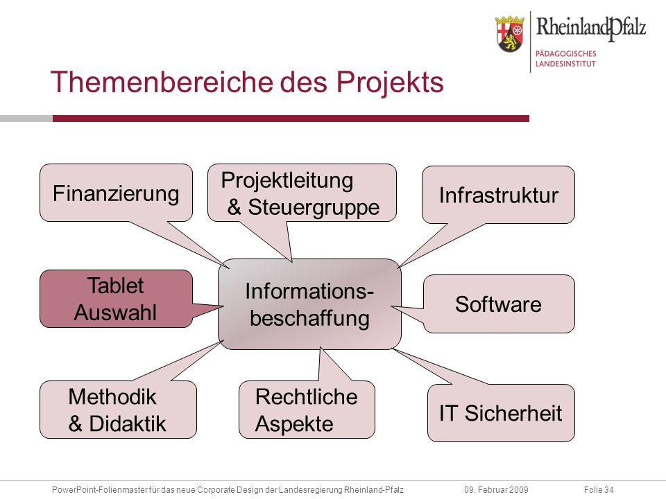 Folie 34PowerPoint-Folienmaster für das neue Corporate Design der Landesregierung Rheinland-Pfalz09.