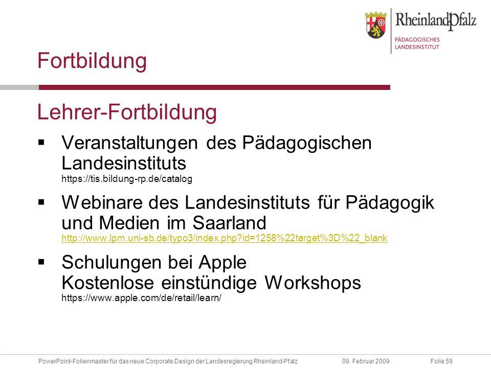 Folie 59PowerPoint-Folienmaster für das neue Corporate Design der Landesregierung Rheinland-Pfalz09.