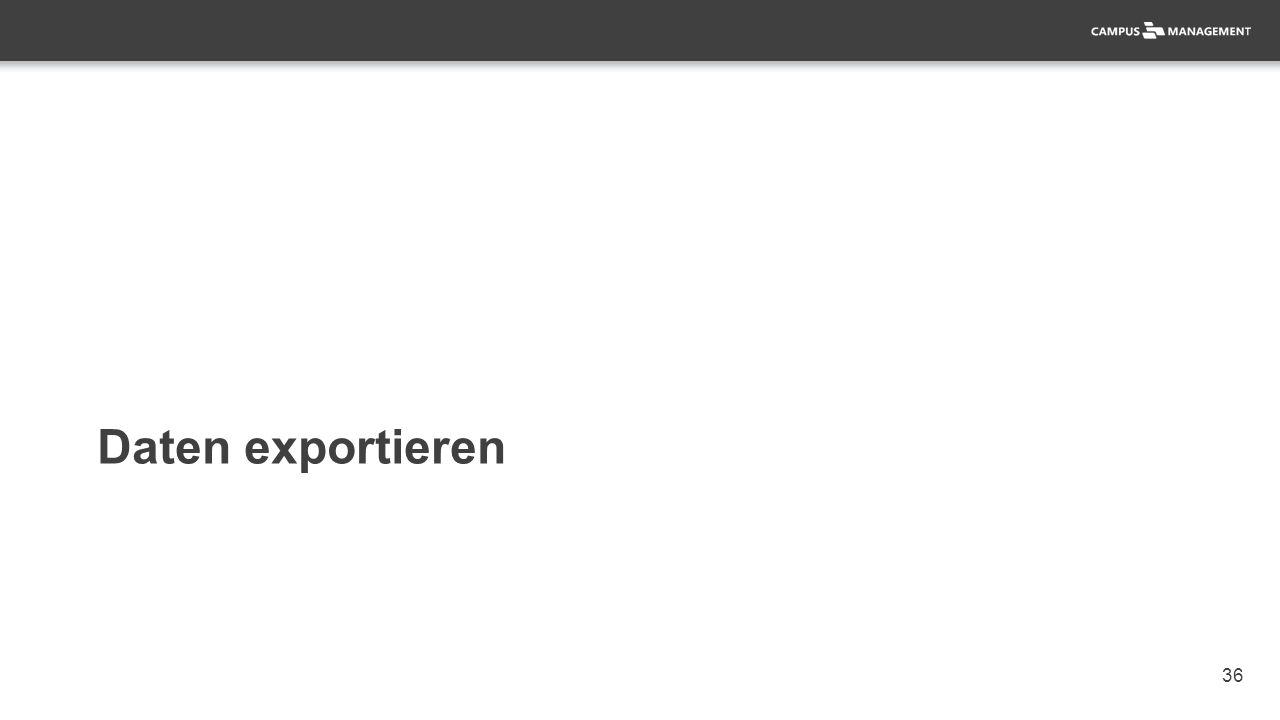 36 Daten exportieren