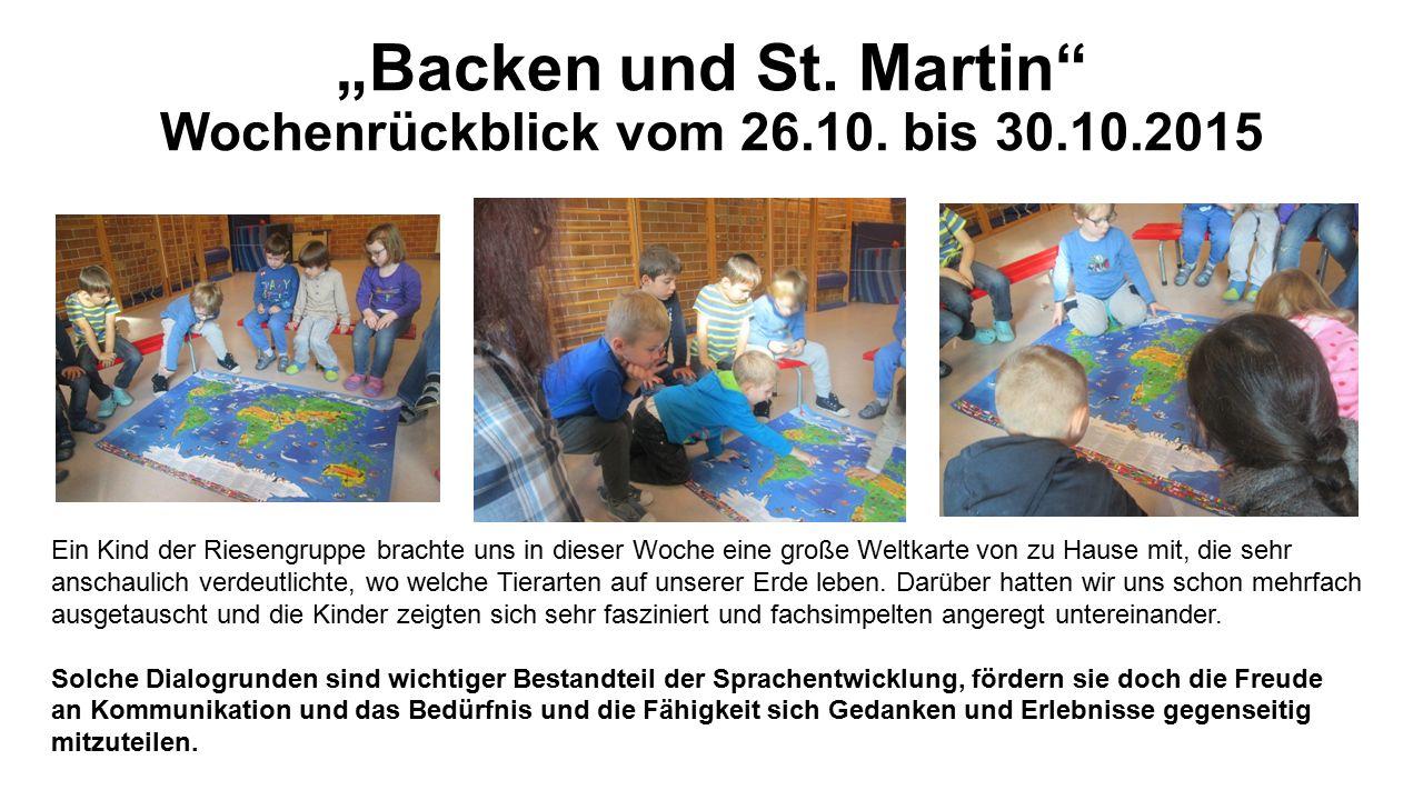 """""""Backen und St. Martin Wochenrückblick vom 26.10."""