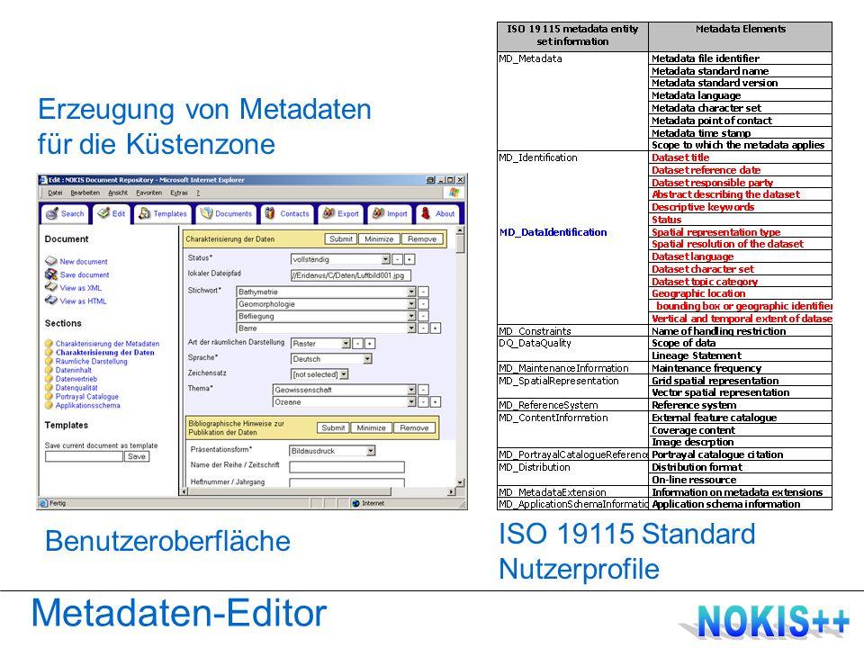 Metadaten-Editor Benutzeroberfläche Erzeugung von Metadaten für die Küstenzone ISO 19115 Standard Nutzerprofile
