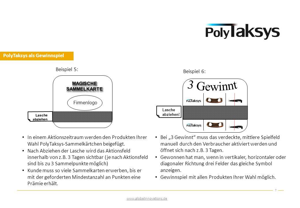 PolyTaksys als Gewinnspiel In einem Aktionszeitraum werden den Produkten Ihrer Wahl PolyTaksys-Sammelkärtchen beigefügt. Nach Abziehen der Lasche wird