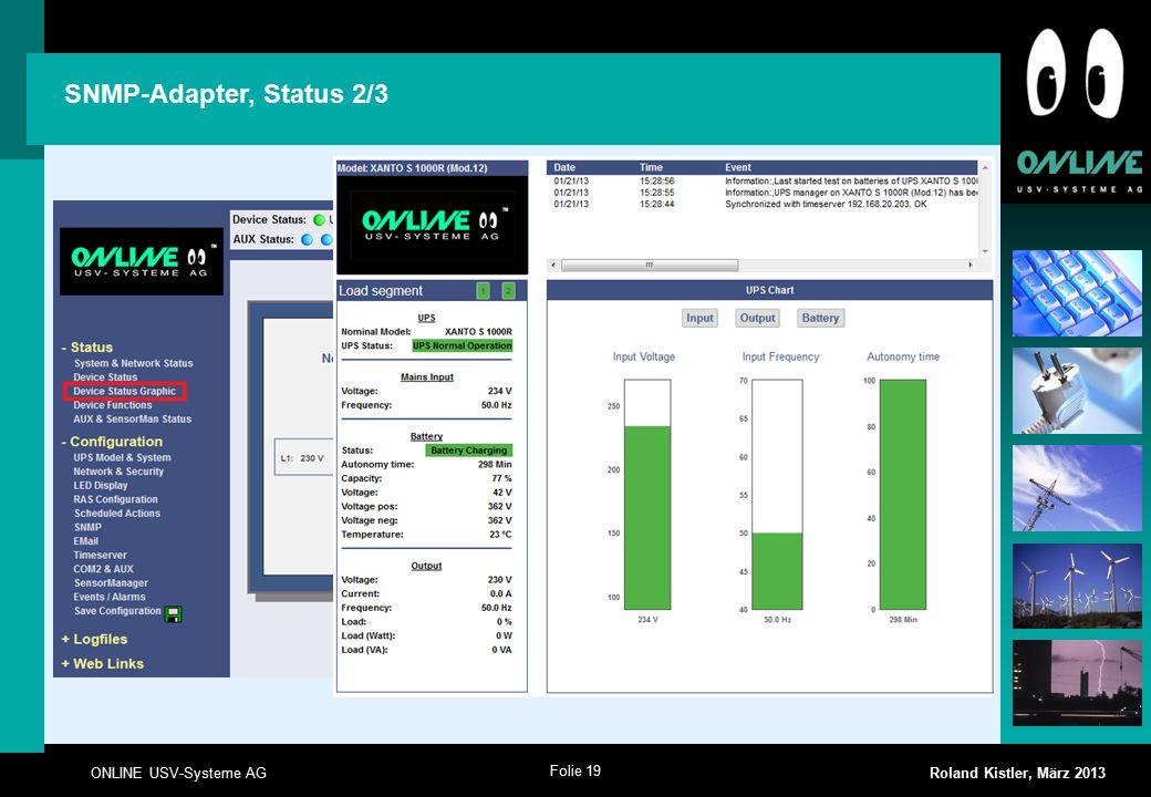 Folie 19 ONLINE USV-Systeme AG Roland Kistler, März 2013 SNMP-Adapter, Status 2/3