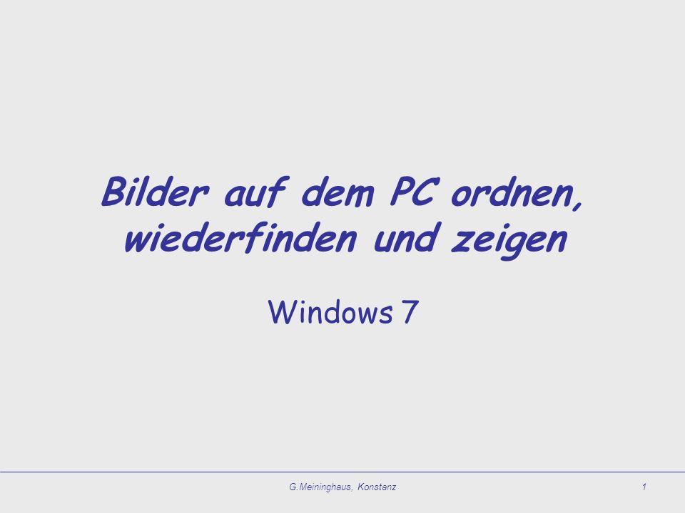 Ausgangslage  Die Menge der auf dem PC gespeicherten Bilder wird immer größer.