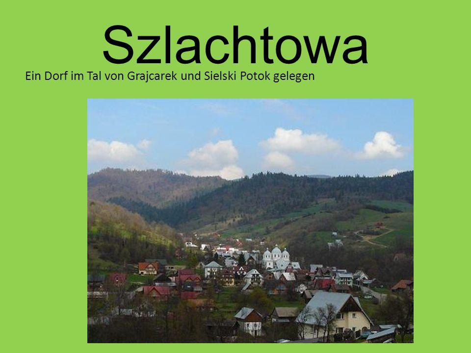 Szlachtowa Ein Dorf im Tal von Grajcarek und Sielski Potok gelegen