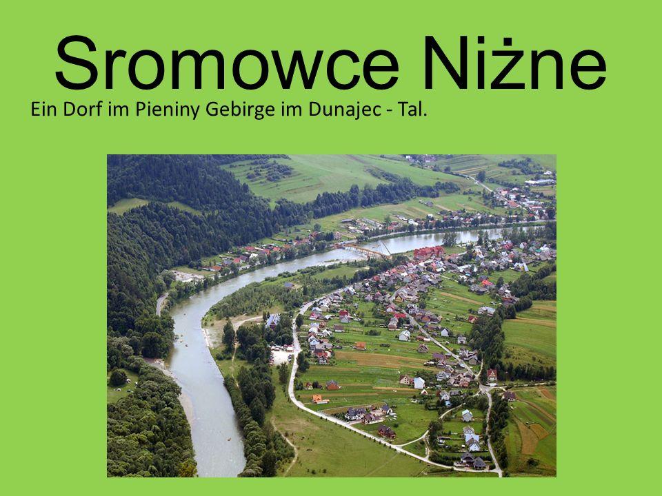 Sromowce Niżne Ein Dorf im Pieniny Gebirge im Dunajec - Tal.