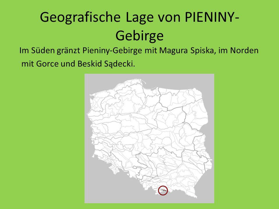 Wie ist das Pieniny – Gebirge gebaut.Das Gebirge wird hauptsächlich aus Kalkfelsen gebaut.