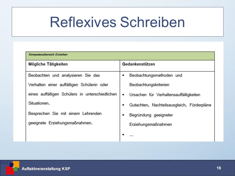 Auftaktveranstaltung KSP 16 Reflexives Schreiben 16