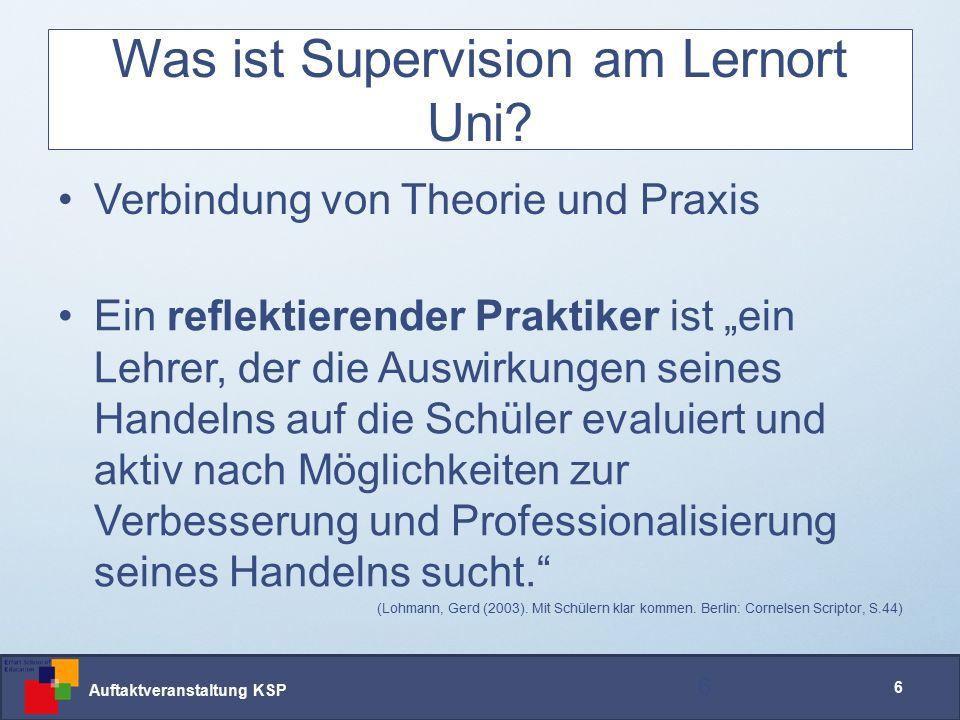 Auftaktveranstaltung KSP 6 Was ist Supervision am Lernort Uni.