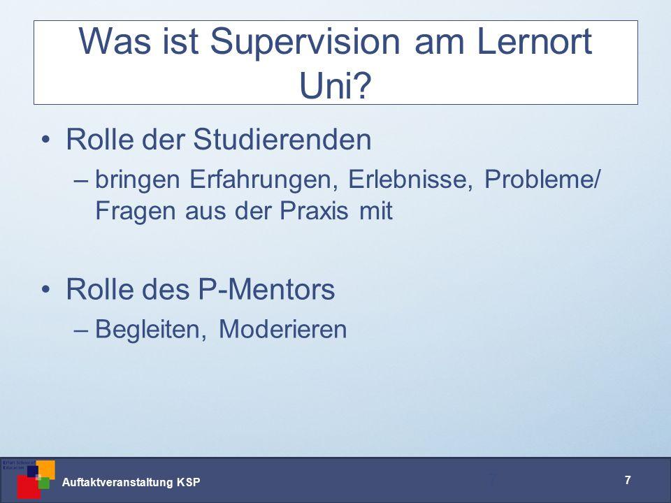 Auftaktveranstaltung KSP 7 Was ist Supervision am Lernort Uni.