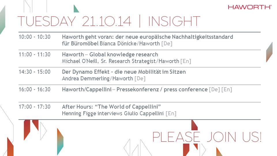 10:00 - 10:30Haworth geht voran: der neue europäische Nachhaltigkeitsstandard für Büromöbel Bianca Dönicke/Haworth [De] 11:00 - 11:30 Haworth ─ Global