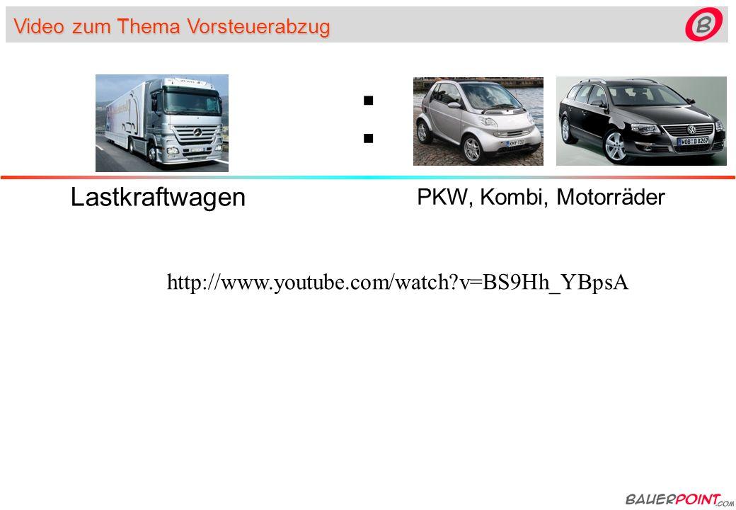 Video zum Thema Vorsteuerabzug Lastkraftwagen PKW, Kombi, Motorräder : http://www.youtube.com/watch?v=BS9Hh_YBpsA