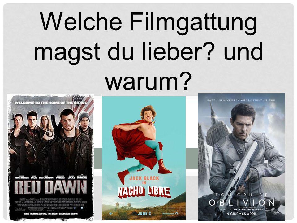 Welche Filmgattung magst du lieber und warum