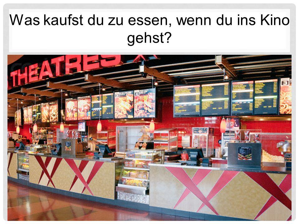 Was kaufst du zu essen, wenn du ins Kino gehst?