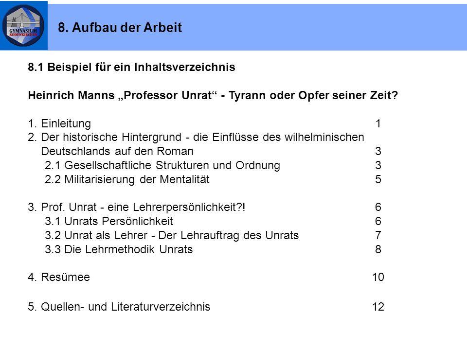 """8.1 Beispiel für ein Inhaltsverzeichnis Heinrich Manns """"Professor Unrat"""" - Tyrann oder Opfer seiner Zeit? 1. Einleitung 1 2. Der historische Hintergru"""