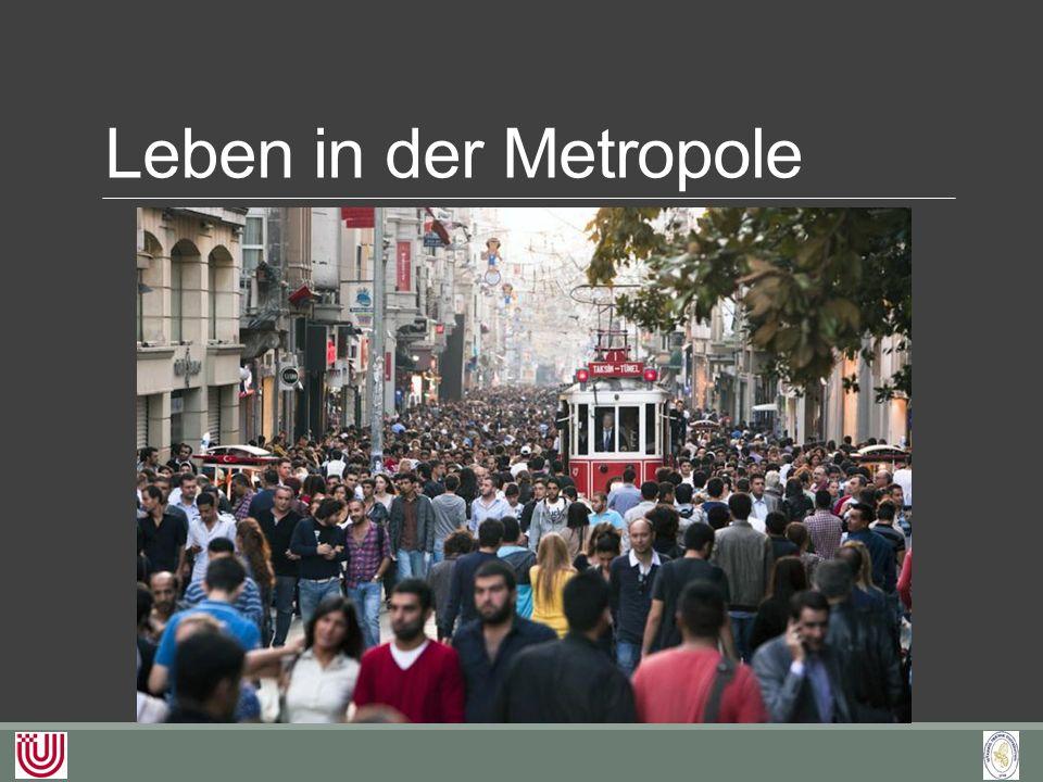 Leben in der Metropole