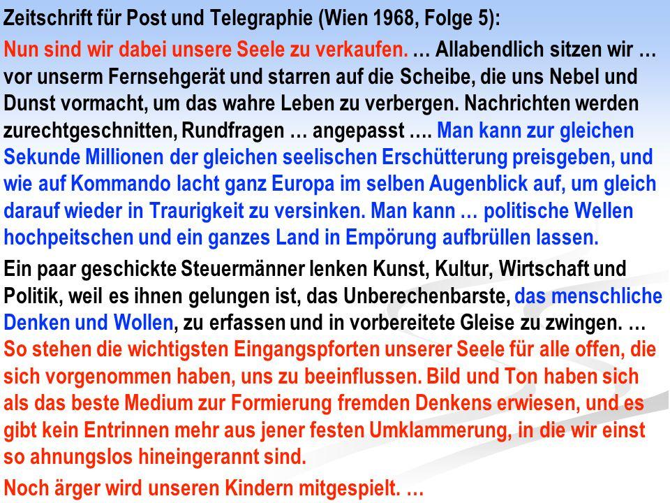 Zeitschrift für Post und Telegraphie (Wien 1968, Folge 5): Nun sind wir dabei unsere Seele zu verkaufen.