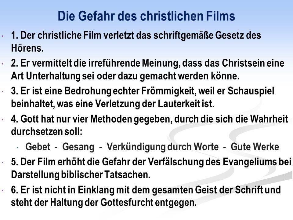 Die Gefahr des christlichen Films  1.