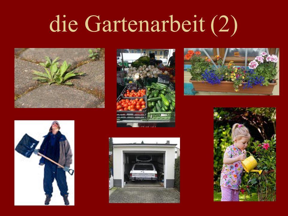 die Gartenarbeit (2)