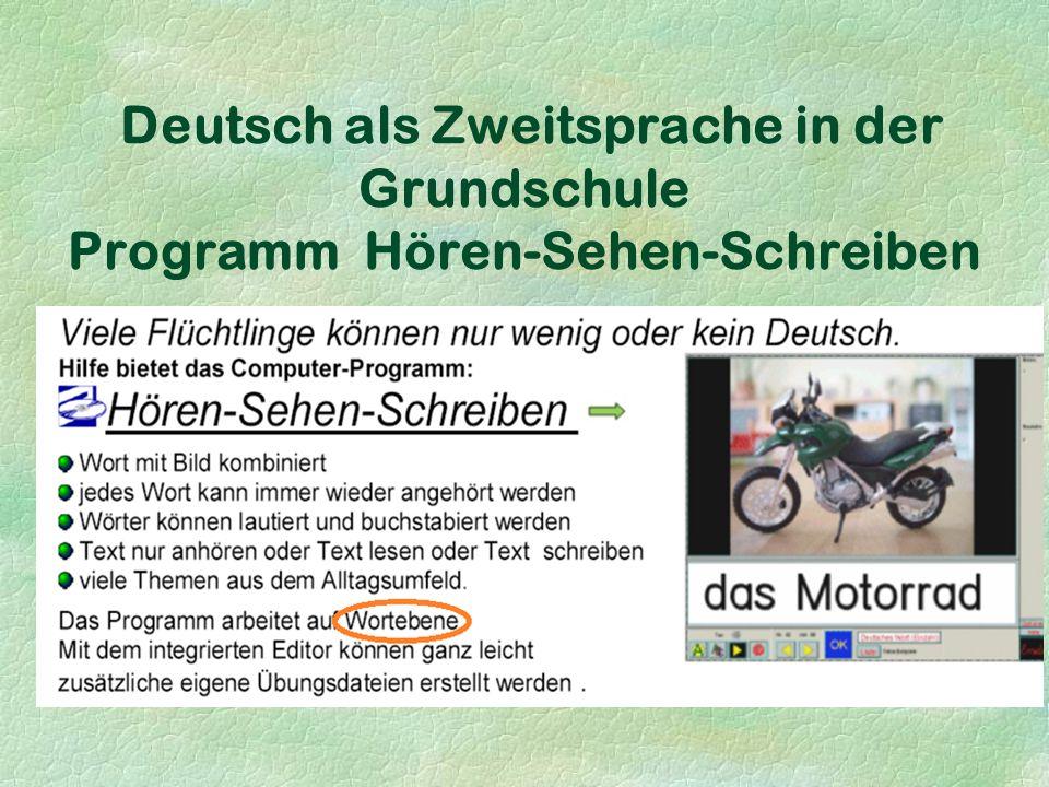 Deutsch als Zweitsprache in der Grundschule Programm Hören-Sehen-Schreiben