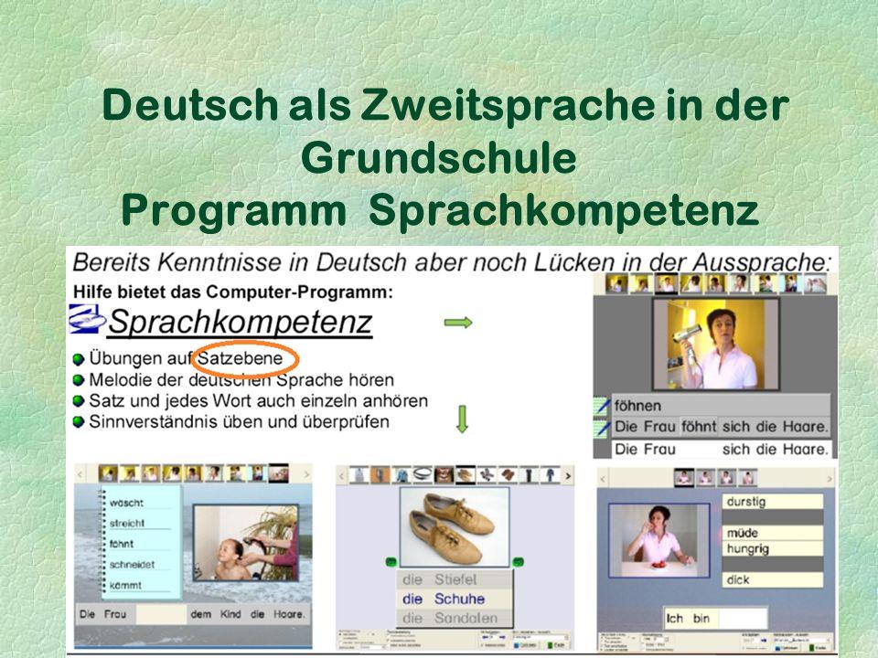 Deutsch als Zweitsprache in der Grundschule Programm Sprachkompetenz