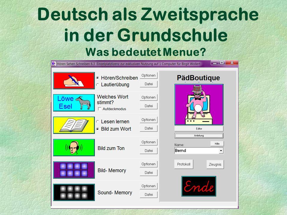 Deutsch als Zweitsprache in der Grundschule Was bedeutet Menue