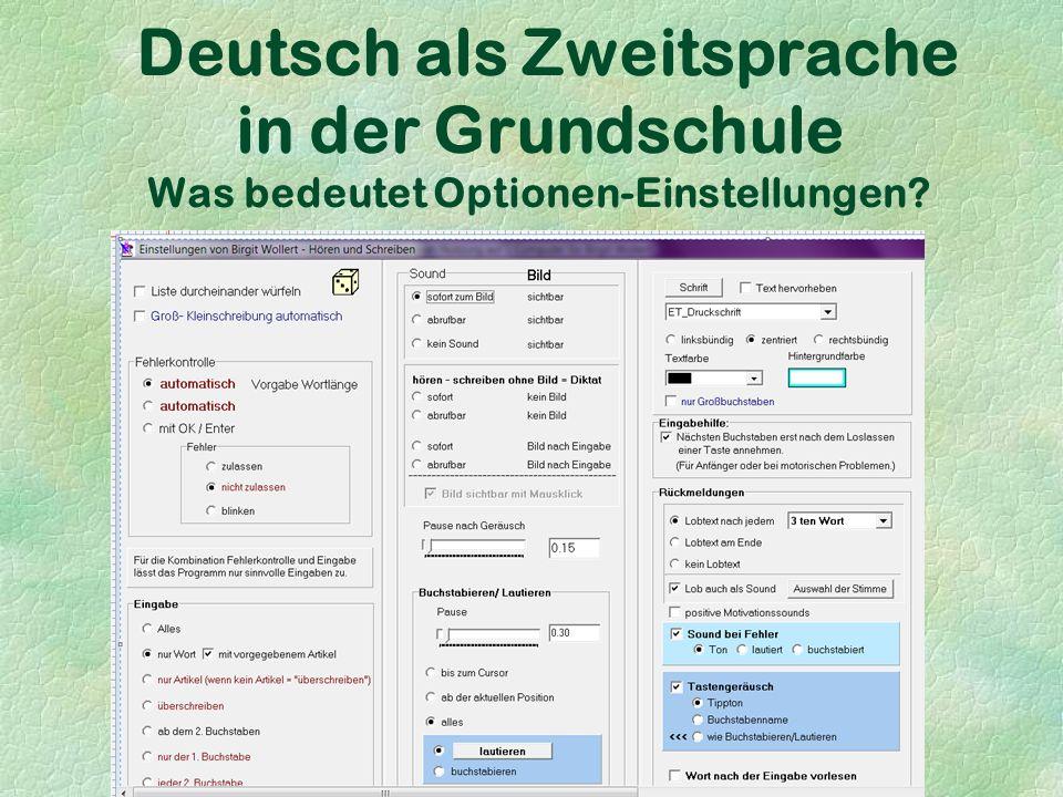 Deutsch als Zweitsprache in der Grundschule Was bedeutet Optionen-Einstellungen