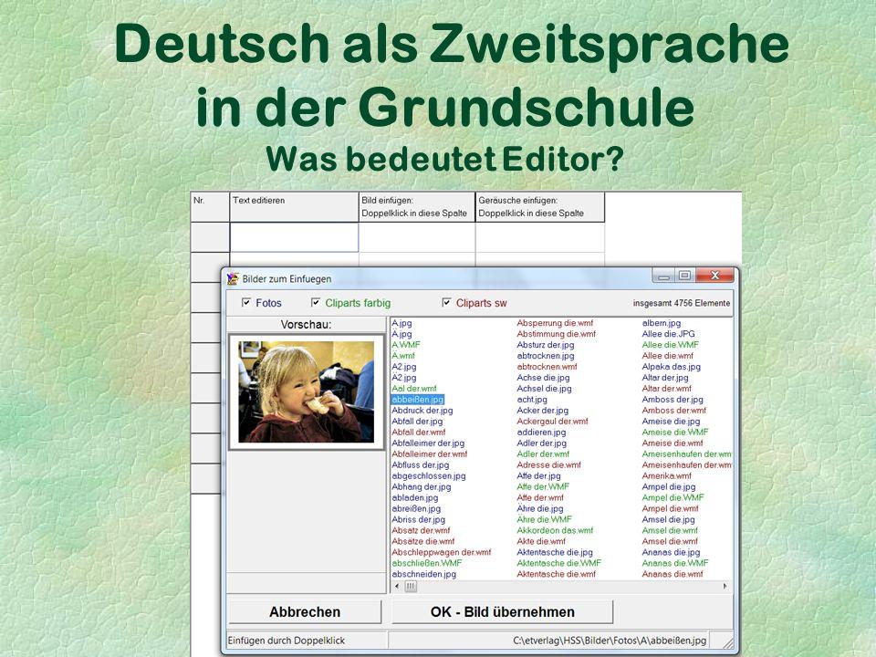 Deutsch als Zweitsprache in der Grundschule Was bedeutet Editor