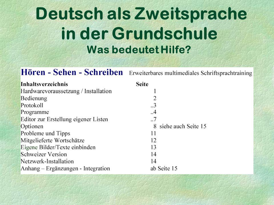 Deutsch als Zweitsprache in der Grundschule Was bedeutet Hilfe