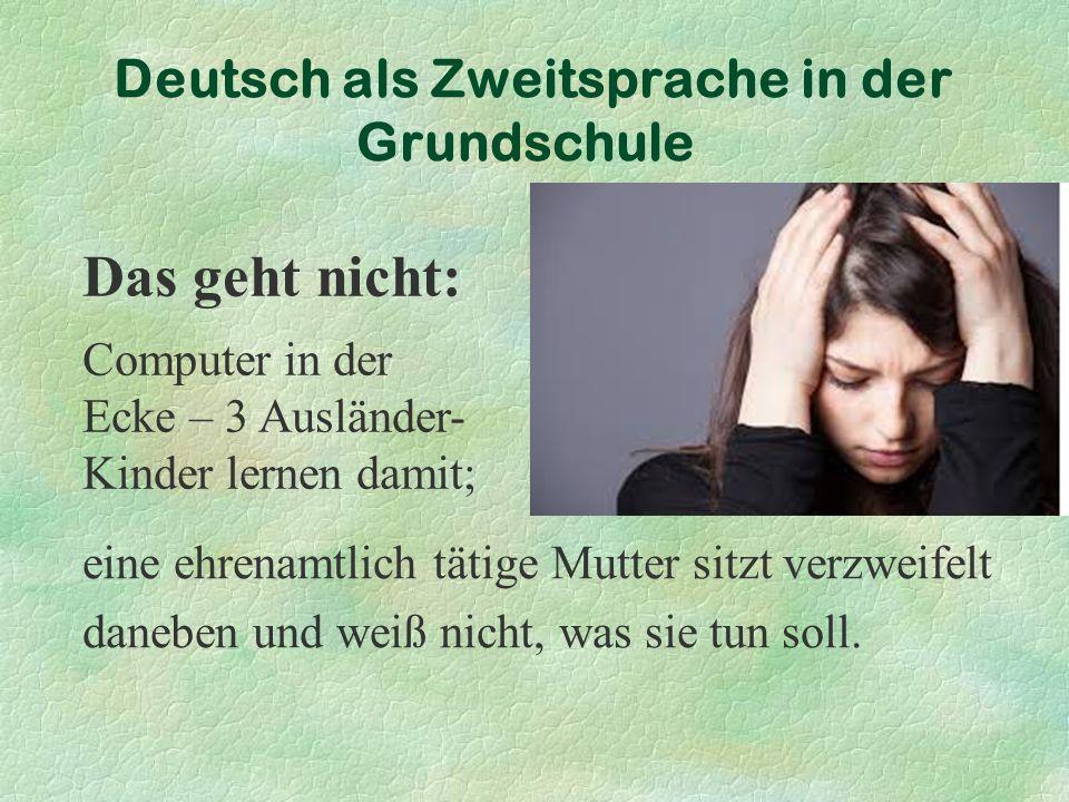 Deutsch als Zweitsprache in der Grundschule eine ehrenamtlich tätige Mutter sitzt verzweifelt daneben und weiß nicht, was sie tun soll.