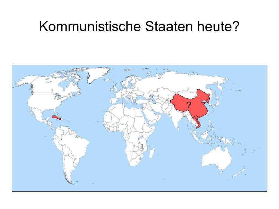 Kommunistische Staaten heute? ?