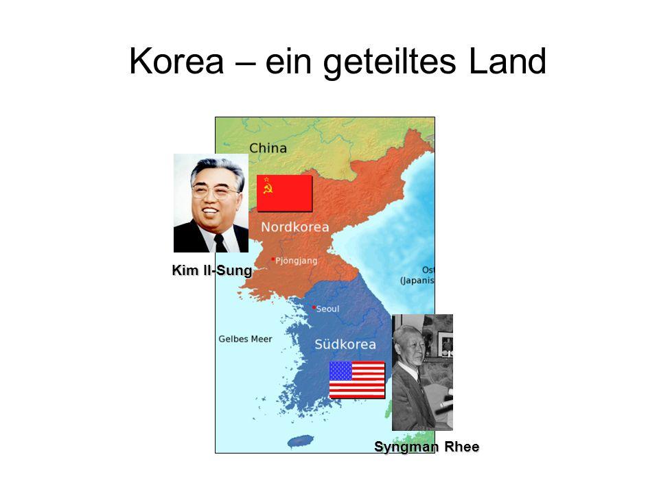 Korea – ein geteiltes Land Kim Il-Sung Syngman Rhee