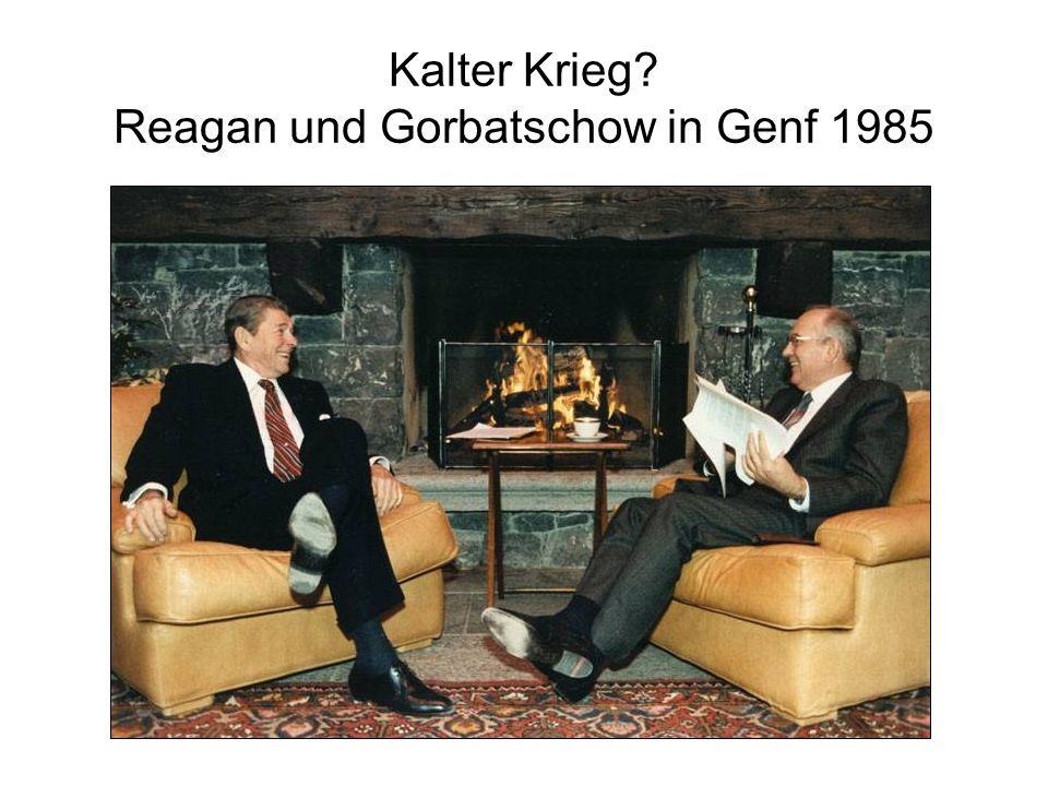 Kalter Krieg? Reagan und Gorbatschow in Genf 1985