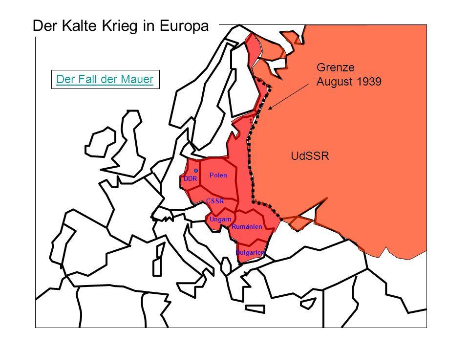 UdSSR Grenze August 1939 CSSR Polen DDR Ungarn Rumänien Bulgarien Der Kalte Krieg in Europa Der Fall der Mauer
