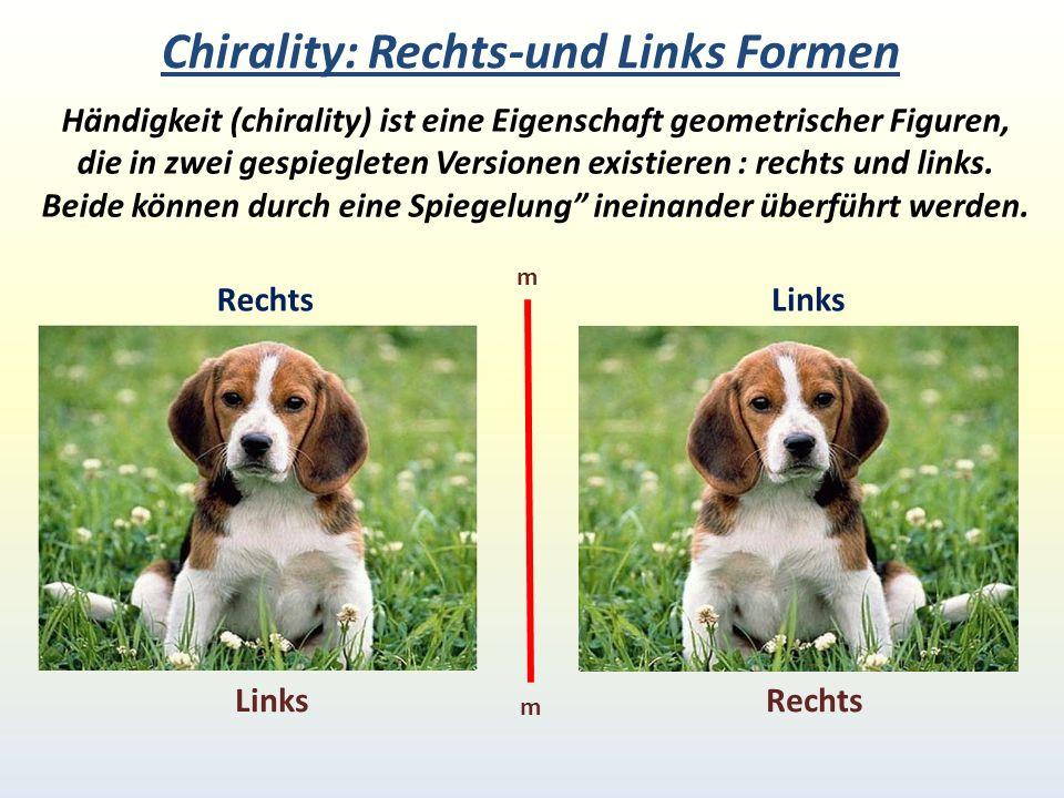Chirality: Rechts-und Links Formen Händigkeit (chirality) ist eine Eigenschaft geometrischer Figuren, die in zwei gespiegleten Versionen existieren : rechts und links.