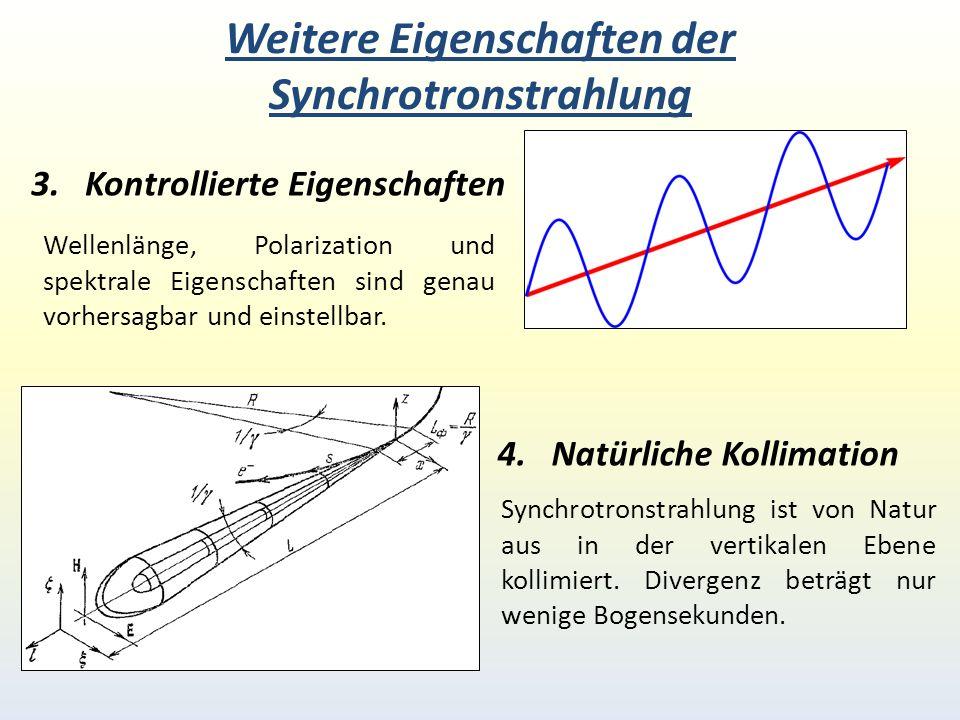 Weitere Eigenschaften der Synchrotronstrahlung 3.