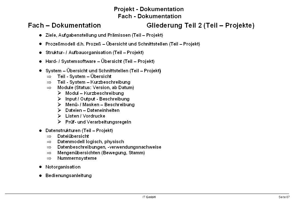 IT GmbHSeite 67 Projekt - Dokumentation Fach - Dokumentation