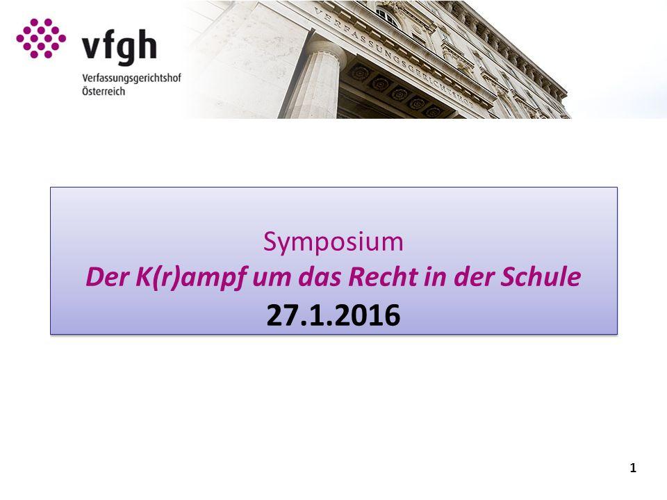 1 Symposium Der K(r)ampf um das Recht in der Schule 27.1.2016