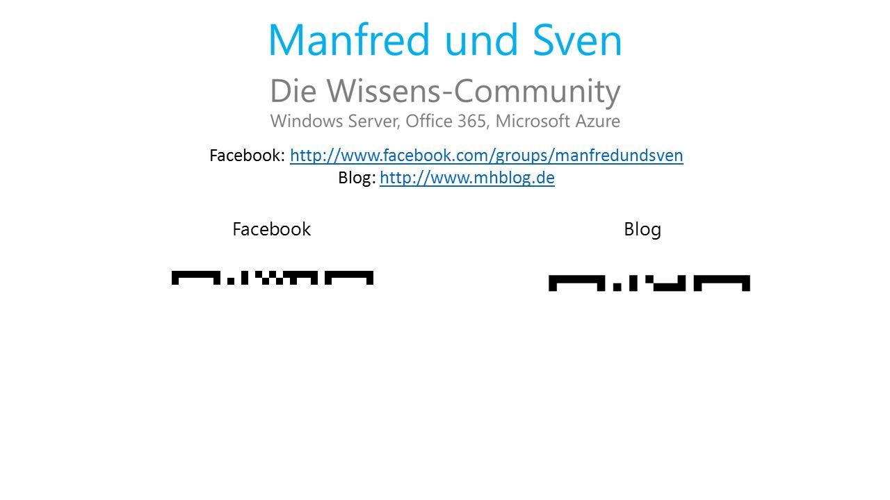 FacebookBlog Facebook: http://www.facebook.com/groups/manfredundsvenhttp://www.facebook.com/groups/manfredundsven Blog: http://www.mhblog.dehttp://www.mhblog.de
