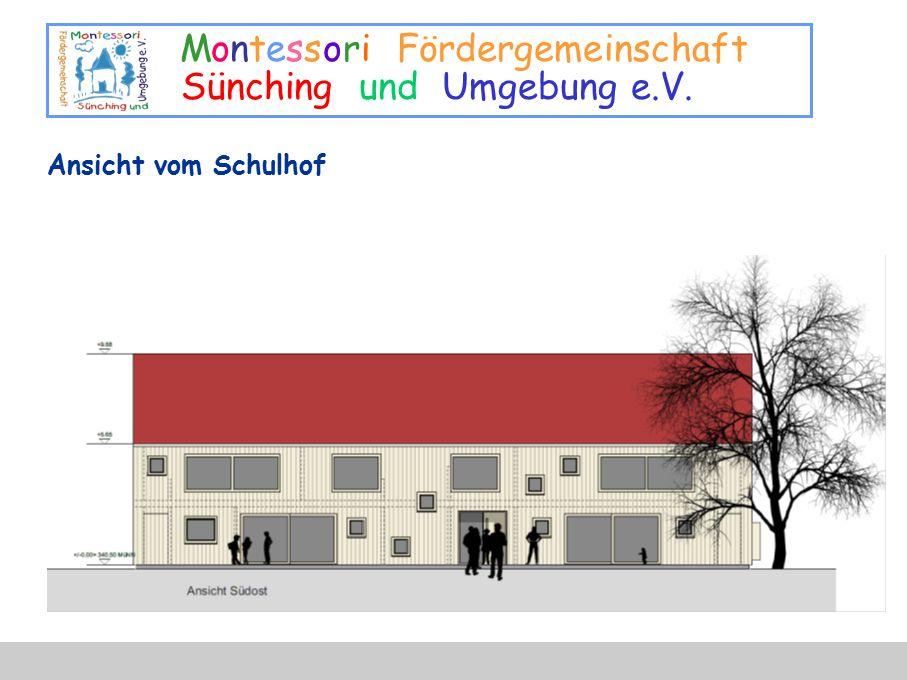 Montessori Fördergemeinschaft Sünching und Umgebung e.V. Ansicht vom Schulhof