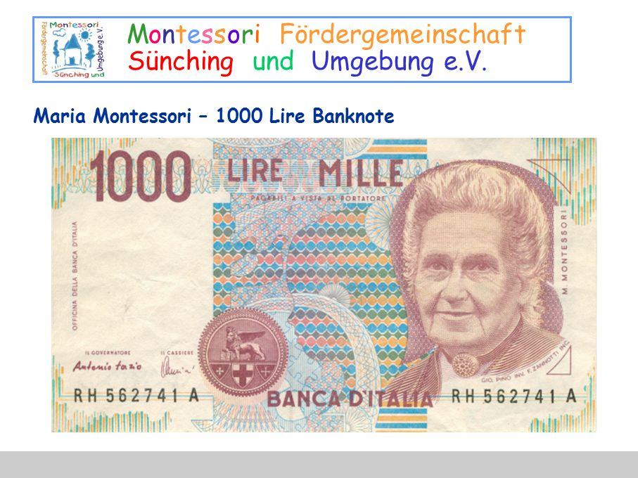 Montessori Fördergemeinschaft Sünching und Umgebung e.V. Maria Montessori – 1000 Lire Banknote